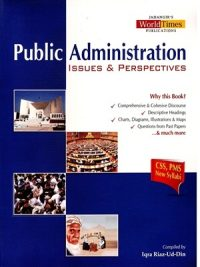 Public Administration Issues & Perspectives By Iqra Riaz-Ud-Din (JWT publications)