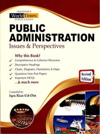 Public Administration Issues and Perspectives Iqra Riaz-Ud-Din JWT