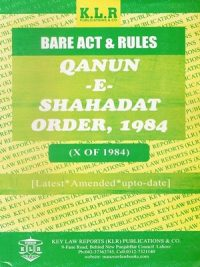 Qanu-E-Shahadat Order, 1984 [Latest Amended UpTO-Date] (K.L.R) Publications & Co