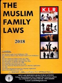 The Muslim Family Laws Edition 2018 By Hamid Jamil Butt ( K.L.R ) Publications