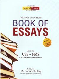 Col Haq's 21st Century Book OF Eassys By M. Zahur-ul-Haq (JWT)