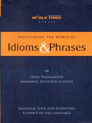 Discovering The World of Idioms & Phrases (JWT)