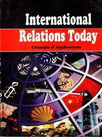 International Relations Today by Aneek Chatterjee