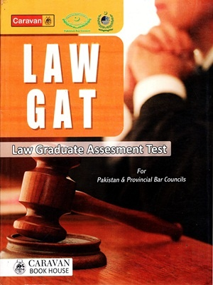 Law GAT - Law Graduate Assessment Test By Salman Hanif Rajput Caravan
