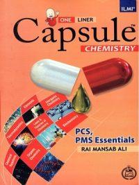 Capsule Chemistry (PCS,PMS) By Rai Mansab Ali (Ilmi)
