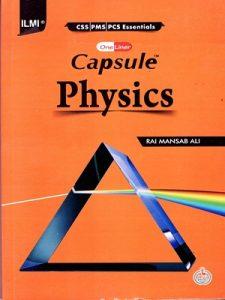 Capsule physics (PCS,PMS) By Rai Mansab Ali ILMI