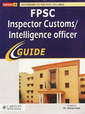 FPSC Inspector Customs / Intelligence Officer Guide By Ch Ahmad Najib  (Caravan)