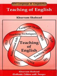 Teaching of English By Khurram shahzad (KM)