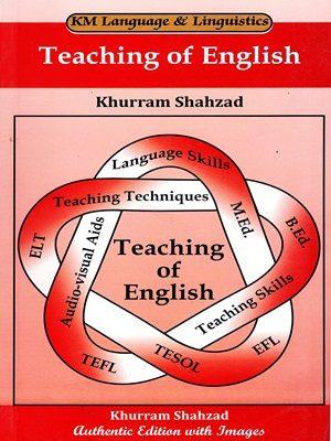 Teaching of English By Khurram shahzad (KM)