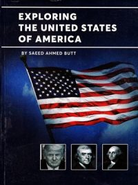 Exploring The United States of America By Saeed Ahmed Butt (Ahad)