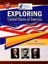Exploring The United States of America By Saeed Ahmed Butt (Ahad) 2nd Edition