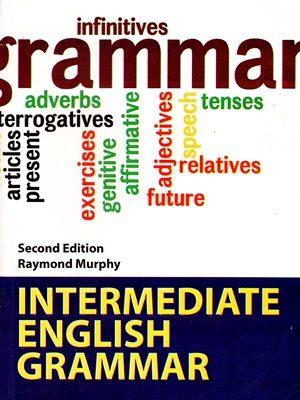 Intermediate English Grammar By Raymond Murphy