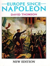 Europe Since Napoleon By David Thomson (New Edition)
