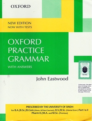 Oxford Practice Grammar By John Eastwood (Oxford)