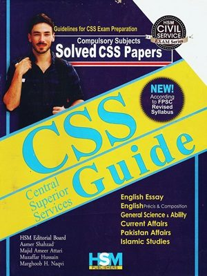 CSS Guide (Compulsory Subjects Solved CSS Papers ) By Aamer Shahzad (HSM)