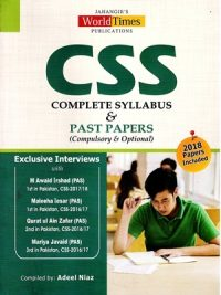 CSS Syllabus & Past Papers ( Compulsory & Optional ) By Adeel Niaz (JWT) 2018 Papers Included