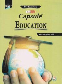 Capsule Education By Rai Mansab Ali ILMI