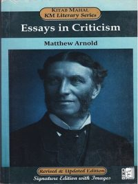 Essays in Criticism By Matthew Arnold {KM Literary Series}