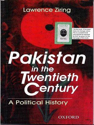 Pakistan in the Twentieth Century Lawrence Ziring