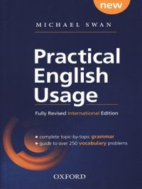 Practical English Usage By Michael Swan ( Oxford )