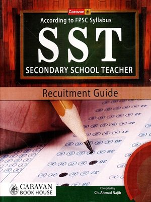 S S T Secondary School Teacher By Ch . Ahmed Najib Caravan