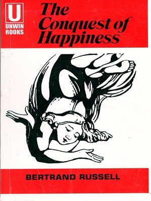 The Conquest of Happiness By Bertrrand Russell