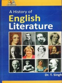 A History of English Literature By Dr. T. Singh (AH Publishers)