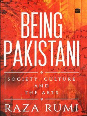 Being Pakistan By Raza Rumi