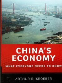 China's Economy BY Arthur R . Kroeber (Oxford)