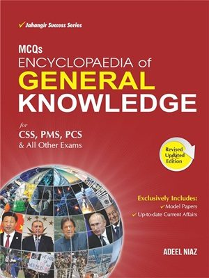 Encyclopedia of General Knowledge MCQs By Adeel Niaz JWT