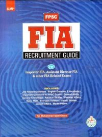 FPSC FIA Recruitment Guide By Rai Muhammad Iqbal Kharral ILMI