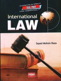 International Law CSS & PMS By Sayed Mohsin Raza (HSM)