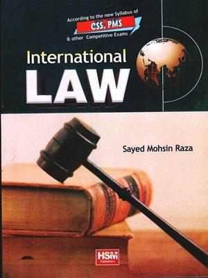 International Law CSS & PMS By Sayed Mohsin Raza (HSM)