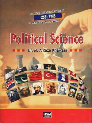 Political Science By Dr. M.A Raza Khawaja (HSM)
