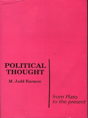 Political Thought By M.Judd Harmon