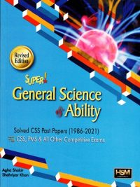 Super General Science & Ability By Agha Shakir & Aamer Shahzad (HSM)