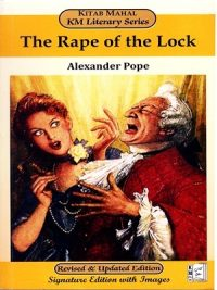 The Rape of The Lock By Alexander Pope (KM)