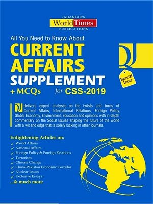 Current Affairs Supplement +MCQs For CSS-2019 By JWT