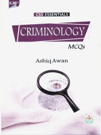 CSS Essentials Criminology MCQs By Ashiq Awan ILMI