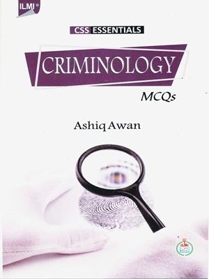 CSS Essentials Criminology MCQs By Ashiq Awan ILMI