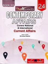Contemporary Affairs (Current Affairs) By M Imtiaz Shahid Book 105 (Advanced Publishers)
