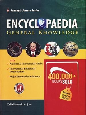 Encyclopedia of General Knowledge By Zahid Hussain Anjum JWT