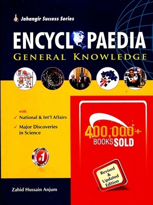 Encyclopedia of General Knowledge Zahid Anjum JWT