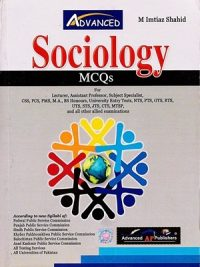 Sociology MCQs BY M Imtiaz Shahid (Advanced Publishers)