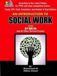 An Introduction to Social Work By Muhammad Ali & Iftikhar Ahmad (AH Publishers)