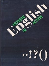 Modern English In Action By Henry I . Christ Peace Publications