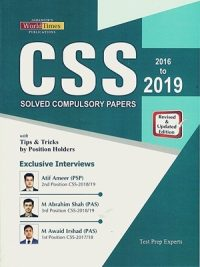 CSS Solved Compulsory Papers 2016 to 2019 with Tips & Tricks By Position Holders (JWT)