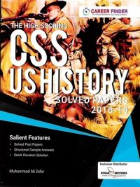 CSS US History Solved Papers 2016-2019 By Muhammad Ali Zafar Dogar Brothers