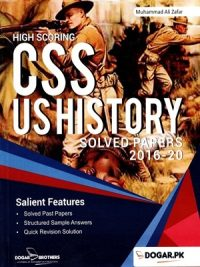 CSS US History Solved Papers 2016-2020 By Muhammad Ali Zafar Dogar Brothers