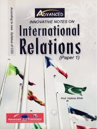 International Relations ( Paper 1 ) By Halima Afridi AP Publishers